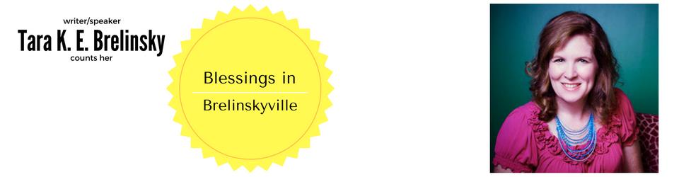 Blessings in Brelinskyville